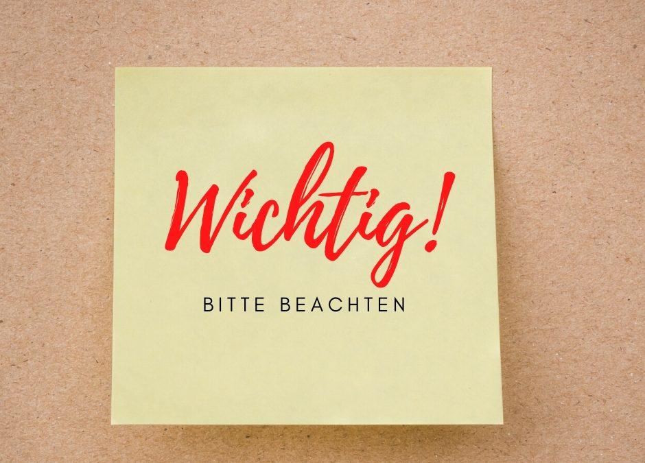 WICHTIG – BITTE BEACHTEN